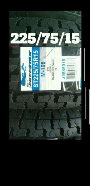 4 New 225-75-15 Freestar Trailer Tires ST-225/75/R15 inch Tire E load 10 ply 80psi for Sale in Moreno Valley, CA