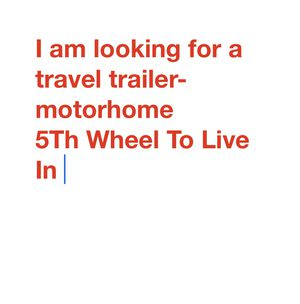 Looking for a Rv to live in for Sale in Georgetown, TX