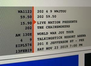 Chain smokers ticket!! AZ 11/23/19 for Sale in Phoenix, AZ