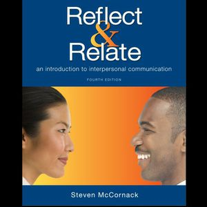 Reflect and Relate 4th Edition An Introduction to Interpersonal Communication by McCornack 9781457697180 eBook PDF FREE INSTANT DELIVERY for Sale in Walnut, CA