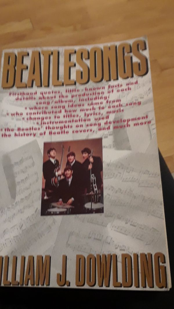 Beatle songs book, by william j. Dowlding.
