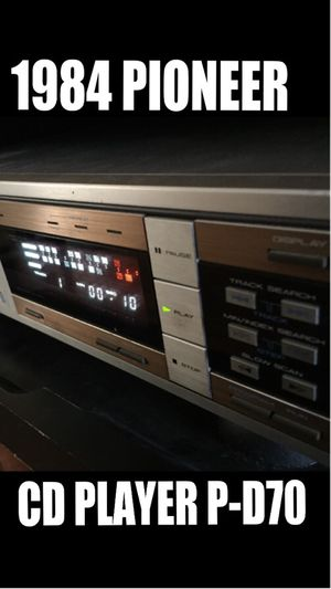 1984 Pioneer P-D70 CD player!!!!! for Sale in Gardena, CA