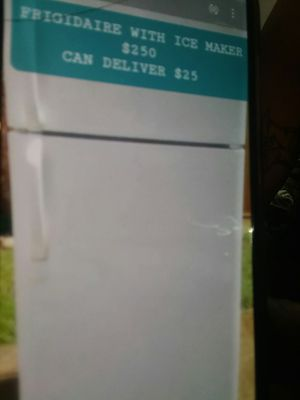 CAN DELIVER $25...EXCELLENT WORKING FRIGIDAIRE WITH ICE MAKER for Sale in Oklahoma City, OK