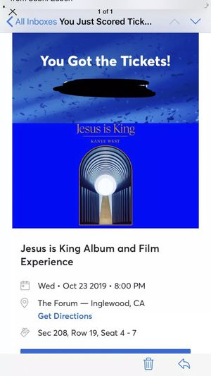 4 TICKETS TO KANYE WEST JESUS IS KING EXPERIENCE AT TE FORUM LA 10/23 for Sale in Los Angeles, CA