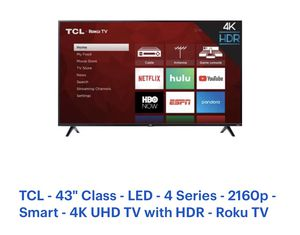 TCL smart ROku 43'' UHD 4K TV with HDR for Sale in Irving, TX