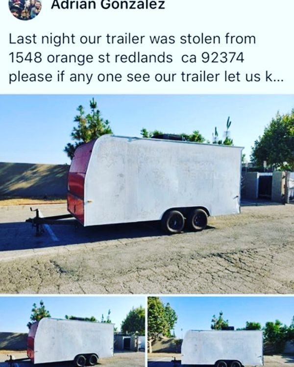 18ft trailer was stolen this past Saturday lease if you see it contact {contact info removed} REDLANDS CA {contact info removed}