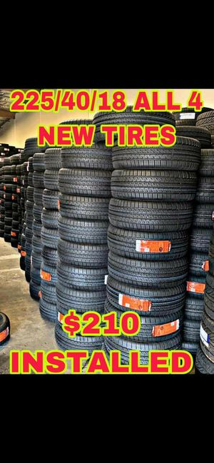 225 40 18 BRAND NEW SET OF TIRES for Sale in Mesa, AZ