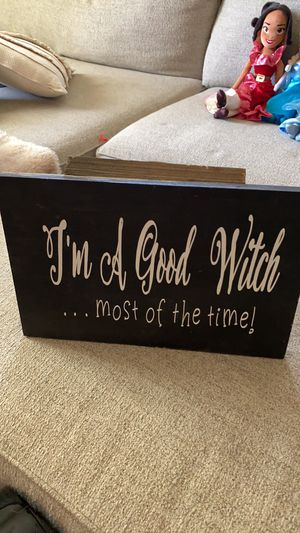 I'm a good witch most of the time funny Halloween sign for Sale in Gilbert, AZ