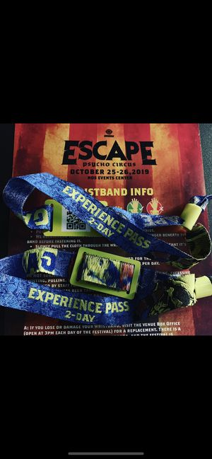 Escape thickets 2 wristbands for Oct,25 ,26 for Sale in Colton, CA