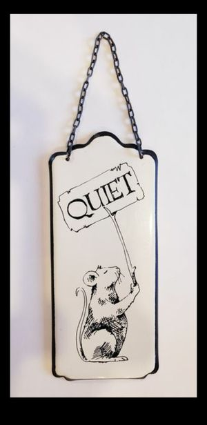 Enamel Quiet Mouse Door Sign for Sale in Surprise, AZ