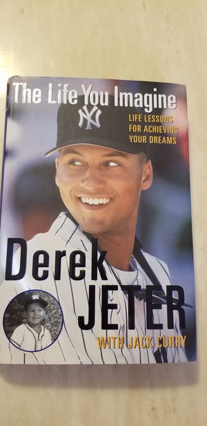 The Life You Imagine by Derek Jeter with Jack Curry for Sale in Milton, PA