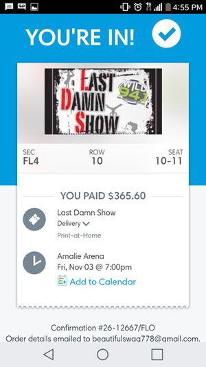 Last damn show floor seats! for Sale in Tampa, FL