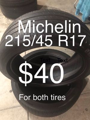 2 Michelin tires 205/45 R17 for Sale in San Lorenzo, CA