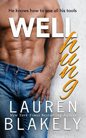 Well hung ebook by Lauren Blakwly for Sale in New York, NY