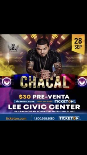 CONCERT CHACAL TICKETS SEPT 28 for Sale in North Port, FL