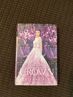 Book, The Crown, book 5 of The Selection Series by Kiera Cass for Sale in Mentor, OH