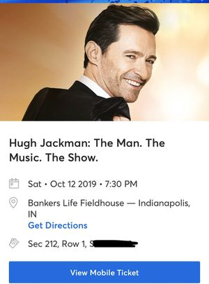 Hugh Jackman Concert 2 tickets for Sale in Indianapolis, IN