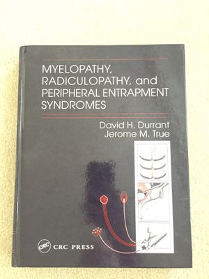 Myelopathy, radiculopathy, and peripheral entrapment syndrome's. for Sale in Sacramento, CA