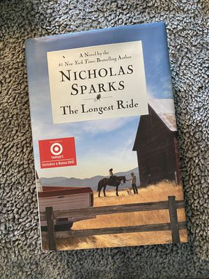 The Longest Ride - by Nicholas Sparks for Sale in Glendale Heights, IL