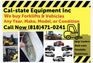 We buy equipment $$ And vehicles for Sale in Chula Vista, CA