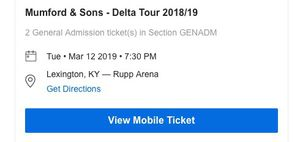 2 GA Floor Seats - Mumford and Sons- Rupp Arena 3/12 for Sale in Lexington, KY