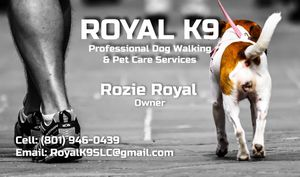 SLC! RoyalK9; Professional Dog-Walking & Pet Care Services for Sale in Salt Lake City, UT