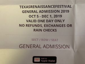 I am trying to help some friends sell2 tickets to the Texas Renaissance Festival in Houston for Sale in Houston, TX