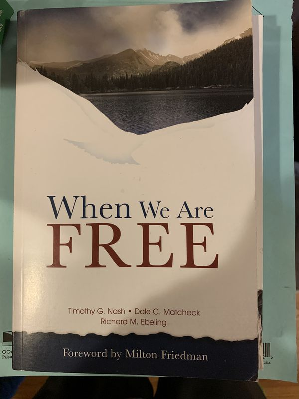 When we are free