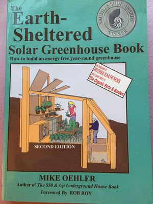 EARTH SHELTERED SOLAR GREENHOUSE BOOK for Sale in Dexter, ME
