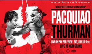 Pacquiao Vs. Thurman for Sale in Las Vegas, NV