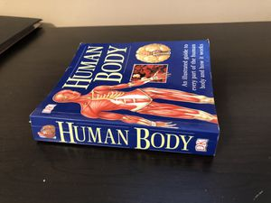 Human Body - an illustrated guide to every part of the human body and how it works for Sale in Lombard, IL