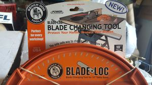 BLADE LOC TABLE SAW BLADE CHANGING TOOL for Sale in Binghamton, NY