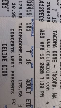 2-CELINE DION TICKETS Rescheduled For Aug 26 Th for Sale in Renton,  WA
