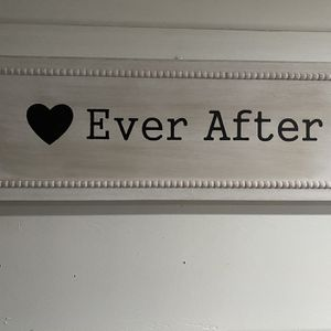 Ever After Home Decor Sign for Sale in Lake Oswego, OR