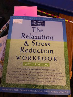 The relaxation & stress reduction workbook 6th edition for Sale in Gresham, OR