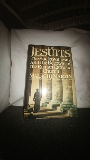 The Jesuits The Society of Jesus and the Betrayal of the Roman Catholic Church by Malachi Martin for Sale in La Habra Heights, CA