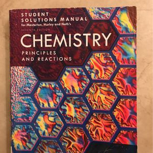 Student Solution Manual for Masterton/Hurley/Neth'a Chemistry Principles and Reactions for Sale in Fullerton, CA