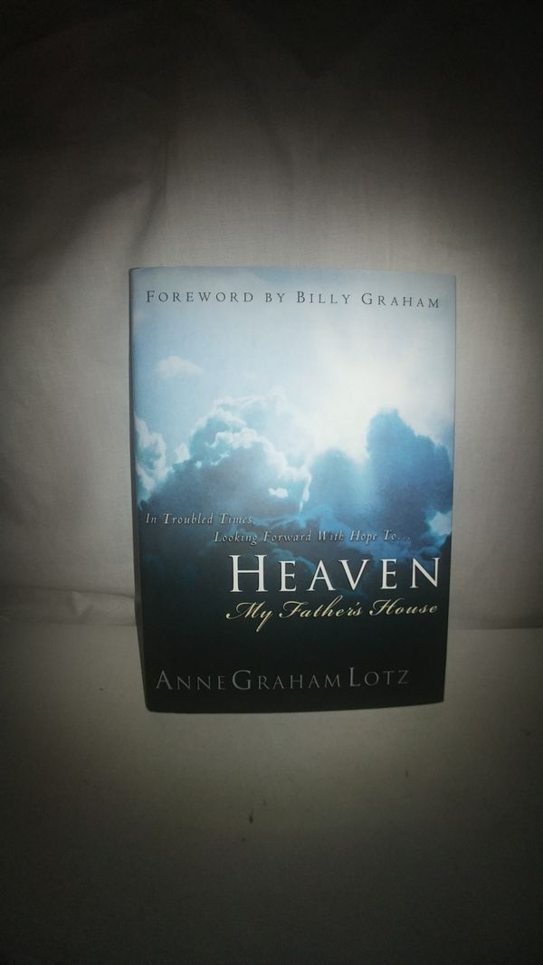 Heaven: My Father's House by Anne Graham Lotz VG