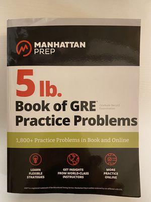 Manhattan Prep 5 lb. Book of GRE Practice Problems for Sale in Ada, MI