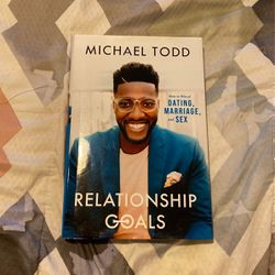Relationship Goals By Michael Todd for Sale in Katy,  TX