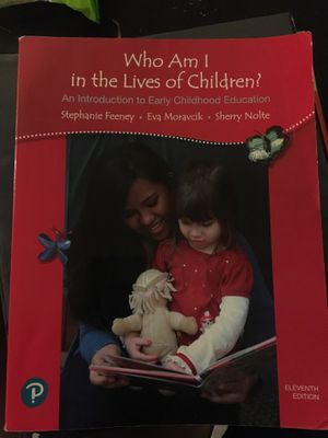 Who Am I in the Lives of Children? Eleventh Edition by Stephanie Feeney for Sale in Los Angeles, CA