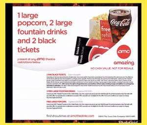 2 AMC Black Ticket. No Exp. Any movie, Anyday , 2 Lg drink, 1 Lg Popcorn exp 12/31/2020 for Sale in Costa Mesa, CA
