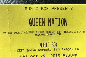 Two tickets queen nation San Diego music box Friday, October 25 general admission for Sale in El Cajon, CA