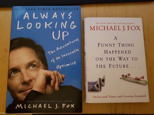 Two Michael J. FOX books - Always Looking Up & A Funny Thing Happened On The Way To The Future for Sale in Spring Valley, CA