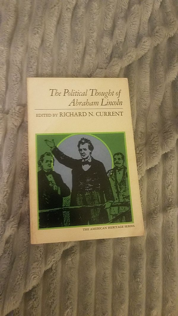 The political thought of abraham lincoln