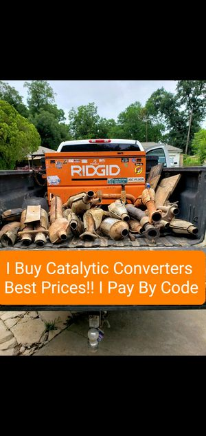 Catalytic converters I pay by code... best prices for Sale in Cuero, TX