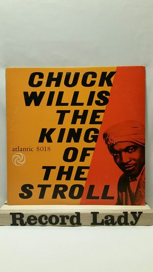 """Chuck Willis """"The King Of The Stroll"""" vinyl record Blues for Sale in San Diego, CA"""