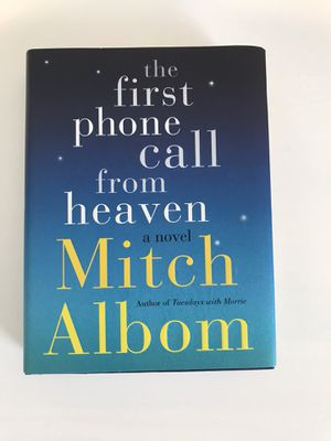 The First Phone Call From Heaven by Mitch Albom for Sale in Menifee, CA