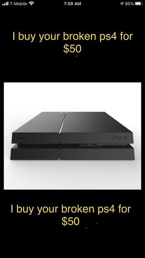 I'll buy your broken PS4 console for $50 must be able to drop off for Sale in Philadelphia, PA