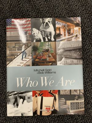 Book - Who we are by Mitchell Gold and Bob Williams for Sale in Burbank, CA
